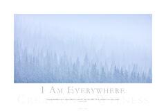 I Am Everywhere print