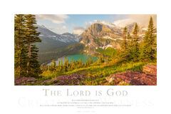 The Lord is God print