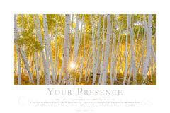 Your Presence print